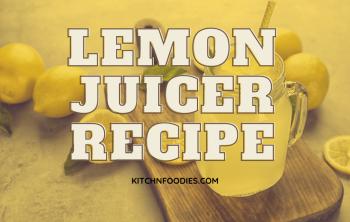 lemon juicer recipe